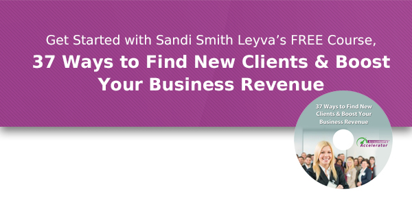 Get Started with Sandi Smith Leyva's FREE course: 37 Ways to Find New Clients and Boost Your Business Revenue